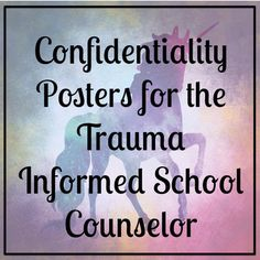 Confidentiality posters for your office! Free, snazzy, psychoeducational Confidentiality Posters for the Trauma Informed School Counselor. Because everything can be a learning moment, from the passive learning from your office decor to the active learning students encounter in your office and their classrooms.