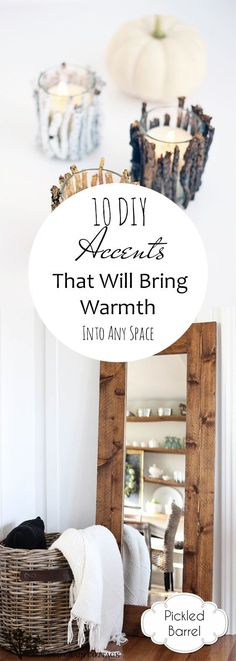 10 DIY Accents That Will Bring Warmth Into Any Space