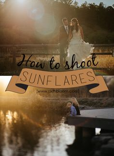 5 Simple Tips to Backlight Photography; How to shoot Sunflares; Sunflare Photography; Natural Lighting