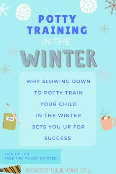 when to potty train your child | potty training tips | potty training in the winter #PottyTraining101