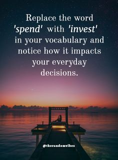 Replace the word 'spend' with 'invest' in your vocabulary and notice how it impacts your everyday decisions.  #Dailyinspirationalquotes #Inspirationalquotes #Relatablequotes #Inspiringquotes #Lifequotes #Decisionsoflifequotes #Impactfulquotes #Quote #Deepquotes #Jayshettyquotes #Patiencequotes #Wisdomquotes #Emotionalquotes #Dailyquotes #Beautifulquotes #Amazingquotes #Awesomequotes #Quoteoftheday #Quotetoinspireyou #Quotesandsayings #therandomvibez Apj Quotes, Nature Quotes, Daily Quotes, Wisdom Quotes, Life Quotes, Qoutes, Inspirational Quotes For Women, Inspiring Quotes About Life, Understanding Quotes
