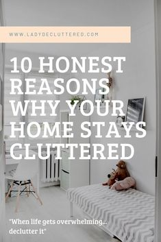 Isn't the task of removing clutter hard enough? All we want is a clutter-free home but it just won't seem to stay that way, these 10 reasons might be why. Cute Dorm Rooms, Cool Rooms, Vie Simple, Home Still, Declutter Your Life, Declutter House, Clutter Free Home, Farmhouse Side Table, Konmari