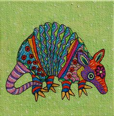 Original Armadillo Folk Art Painting Original Armadillo Folk Art Painting By On Etsy 30 00 Armadillo, Mosaic Animals, Cow Art, Handprint Art, Mexican Folk Art, Aboriginal Art, Western Art, Elementary Art, Art Projects