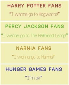 All of them I want to go to Hogwarts and Camp Half-Blood in summer then go to Narnia when I'm done with school and win The Hunger Games!!! :)