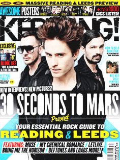 Kerrang magazine Jared Leto 30 Seconds to Mars Reading and Leeds Blink 182 Thirty Seconds, 30 Seconds, Magazine Front Cover, Magazine Covers, Paul Mckenna, Pop Magazine, Shannon Leto, Music Magazines, Blink 182
