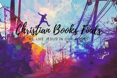 Christian Books Finds Jesus In Our Books