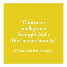 A little Monday motivation from DVF herself.