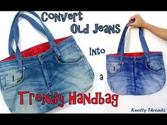 (24) DIY | Convert Old Jeans into a Trendy HandBag | Best Out of Waste Jeans Handbag | Tutorial - YouTube