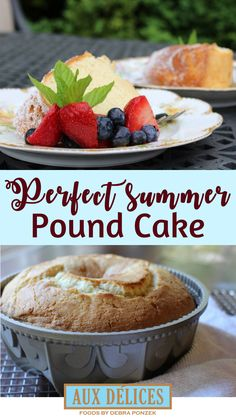 Light and moist with a hint of lemon, this is the perfect summertime dessert paired with fresh fruit and whipped cream. Get the recipe from chef Debra Ponzek - #dessert #homecooking #baking #cake #poundcake #summer #summerfood #summertime #picnic #homemade