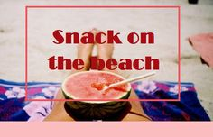 Snack on the beach