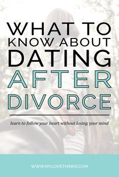 Dating advice for newly divorced