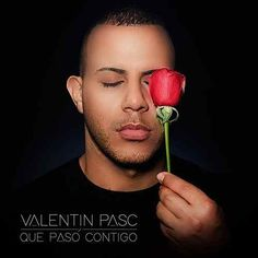 Que Paso Contigo by Valentin Pasc