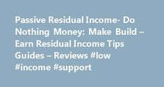 Passive Residual Income- Do Nothing Money: Make Build – Earn Residual Income Tips Guides – Reviews #low #income #support http://incom.remmont.com/passive-residual-income-do-nothing-money-make-build-earn-residual-income-tips-guides-reviews-low-income-support/  #passive income opportunities # Bitcoin business opportunity seekers now have a new option to invest in real estate to pocket up to 24% return. This unique venture is offered by Brelion, LLC. Brelion effectively provides individual…