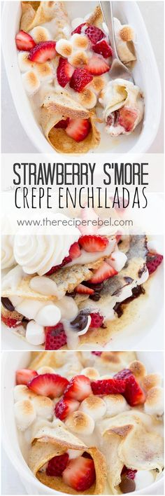 Strawberry S'more Crepe Enchiladas: Easy crepes filled with fresh strawberries, chocolate, and marshmallows, all rolled up and baked in a pan like enchiladas! Topped with vanilla custard sauce and toasted marshmallows, it's the perfect make ahead breakfast or dessert! www.thereciperebel.com