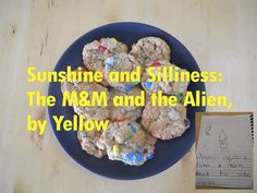 Sunshine and Silliness: Mom School: The M and M and the Alien, by Yellow