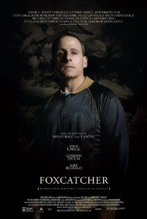 Foxcatcher. Whoa. Steve Carell look positively scary in this movie. And one would think that with funny guy Steve Carell and Channing Tatum this would be dumb but this is serious stuff right here.
