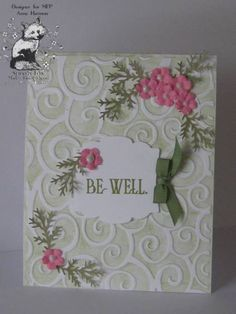 CAS154, TLC361, Be Well, My Friend by jdmommy - Cards and Paper Crafts at Splitcoaststampers