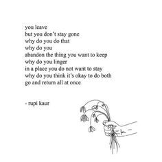 12 Powerful Rupi Kaur Quotes That Hit Close To Home For Those Dealing With Abuse The Words, Cool Words, Poem Quotes, Words Quotes, Sayings, Pretty Words, Beautiful Words, Rupi Kaur Quotes, Under Your Spell