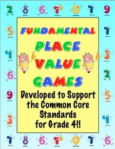 Put some pizzazz into your plave value unit! Your students will have a blast with place value with these Fundamental Place Value Games. All games are made specifically to support the Grade Common Core! Common Core Math, Common Core Standards, Math Resources, Math Activities, Math Games, 5th Grade Math, Fourth Grade, Second Grade, Place Value Games