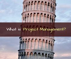 Do you know what is project management?
