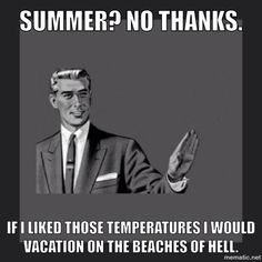 summer dislike - Google Search