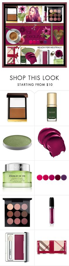 """""""Fall Beauty"""" by maryfromnewengland ❤ liked on Polyvore featuring beauty, Tom Ford, Dolce&Gabbana, MAC Cosmetics, Lancôme, Deborah Lippmann, Marc Jacobs, Clinique, Burberry and contestentry"""