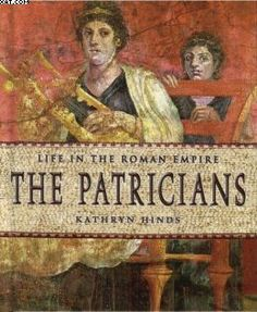 I chose a picture of the patricians because they controlled early Rome.