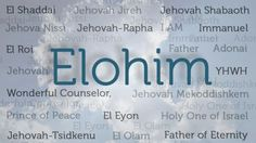 Elohim: A Name of God That Helps Reveal His Nature and Plan