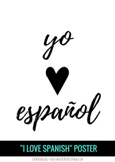 Promote The Love For Spanish With This I Love Spanish Poster Just Print