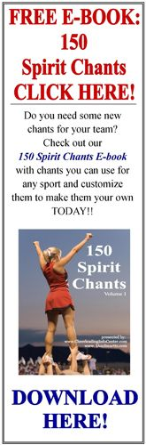 Get your FREE 150 Cheers and Chants at CheerleadingInfoCenter.com Today :-)