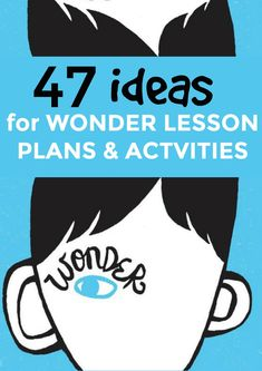 47 lesson plan ideas for kids using Wonder book activities. Perfect middle school learning activities. #lessons #middleschool #childrensbooks #kindnesslessons