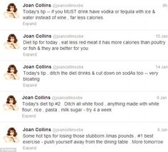 In a series of tweets, 79-year-old Joan Collins has offered slimming tips ranging from the tongue-in-cheek to the frankly bizarre