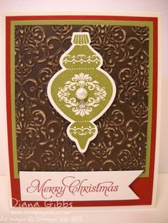 Very pretty combo by Diana with Ornament Keepsakes & its framelits plus Lacy Brocade embossing folder used on Core'dinations card stock.