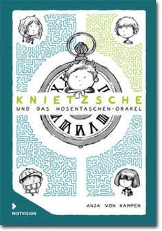 """""""Ich gebe dem Buch die volle Sternezahl."""", Rezension zu Anja von Kampen: 'Knietzsche und das Hosentaschenorakel' von Paul Dressler (12) auf buecherkinder.de"""
