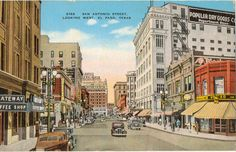 Linen Postcard, El Paso, Texas, San Antonio Street looking West, ca 1945 by lotsofpostcards on Etsy https://www.etsy.com/listing/480818924/linen-postcard-el-paso-texas-san-antonio