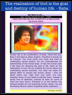SAI RAM TO ALL... +Sathya Sai Baba  THOUGHT FOR THE DAY AS WRITTEN AT PRASANTHI NILAYAM TODAY - Tuesday, October 28, 2014