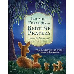 Max Lucado Treasure of Bedtime Prayers #tommymommy
