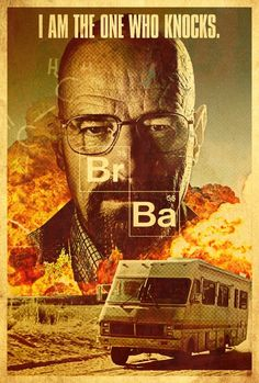 """I'm not in danger. I am the danger. I am the one who knocks."""