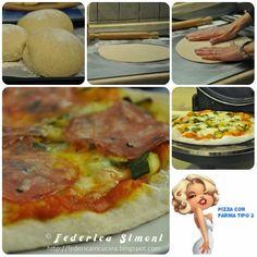 La cucina di Federica: Pizza con farina tipo 2