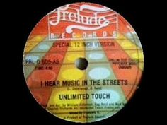 Unlimited Touch - I Hear Music In The Streets Unlimited Touch was a New York based post disco group who had some regional fame in the early eighties. The group consisted of Audrey Wheeler, Phil Hamilton, Tony Cintron, Sandy Anderson, Stephanie James and Lenny Underwood. The group was signed to Prelude Records (via Epic Records in the U.K.). Tony Cintron, Stephanie James and Phil Hamilton were the pride of Mt. Vernon H.S., New York