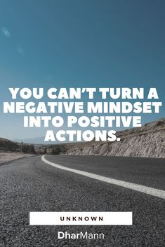 You can't turn a negative mindset into positive actions. Financial Tips, Business Tips, Filmmaking, Mindset, Entrepreneur, Motivational Quotes, Country Roads, Success, Action