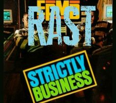 RAST – Strictly Business Freestyle