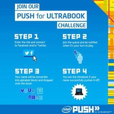 Does your name spell out WINNER? Head to www.intel.com/push to find out if you have what it takes to win an Ultrabook. Only from #Intel #pushultrabook