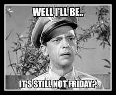 It's still not friday meme. wednesday meme It's still not friday meme. Thursday Meme, Wednesday Humor, Thursday Quotes, Friday Humor, Thursday Greetings, Thursday Morning, Tuesday, Thursday Images, Throwback Thursday