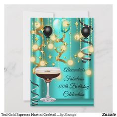 Shop Teal Gold Espresso Martini Cocktail Party Invite created by Zizzago. Classy Birthday Party, Birthday Party Celebration, Adult Birthday Party, Birthday Party Invitations, Happy Birthday, 50th Birthday, Teal And Gold, Teal Blue, White Gold