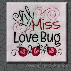 Lil Miss Lovebug Series Love Bug Valentine Heart Machine Embroidery Design Digital Pattern INSTANT DOWNLOAD Girl Princess Ladybug Script