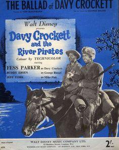 Davy Crockett and the River Pirates Disney Music, Disney Films, Walt Disney, Fess Parker, Buddy Ebsen, Davy Crockett, Disney Presents, Vintage Sheet Music, Pirates