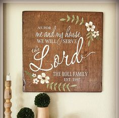 As for me and my House sign we will serve the Lord bible