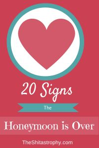 In case my husband missed the memo, here are 20 Signs The Honeymoon is Over. #marriage #funny #parenting