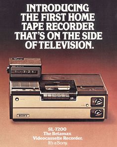 Effectively killed by porn in the early Sony vows to discontinue Betamax format in… 2016 Old Advertisements, Retro Advertising, Retro Ads, Vintage Tv, Vintage Stuff, Vintage Posters, Nostalgia, Vintage Television, Old Computers